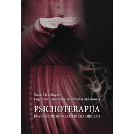 Psichoterapija-knyga profesionalams ir visiems smalsiems