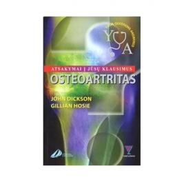 Osteoartritas. Atsakymai į Jūsų klausimus