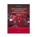 Sepsio epidemiologija, diagnostika ir intensyvioji terapija 2010