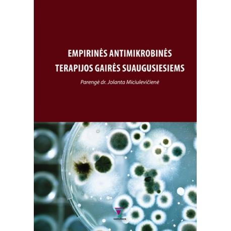 Empirinės antimikrobinės terapijos gairės suaugusiesiems