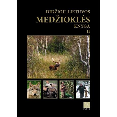 Didžioji Lietuvos medžioklės knyga 2 tomas