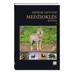 Didžioji Lietuvos medžioklės knyga, I tomas
