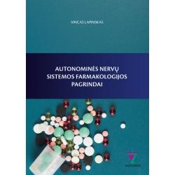 Autonominės nervų sistemos farmakologijos pagrindai