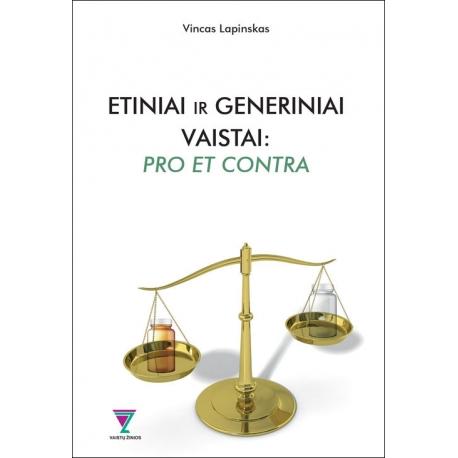 Etiniai ir generiniai vaistai: pro et contra